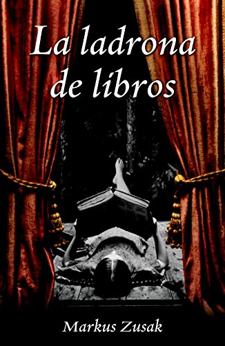 La ladrona de libros (NARRATIVA)