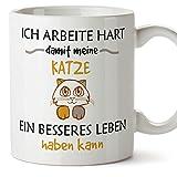 Tasse mit Spruch - Kaffeetasse / Teetasse - Lustig Kaffeetasse - Ich arbeite hart, damit meine Katze ein besseres Leben haben kann - 350 ML - Schöne und lustige Kaffeetassen mit Sprüchen, zu verschenken