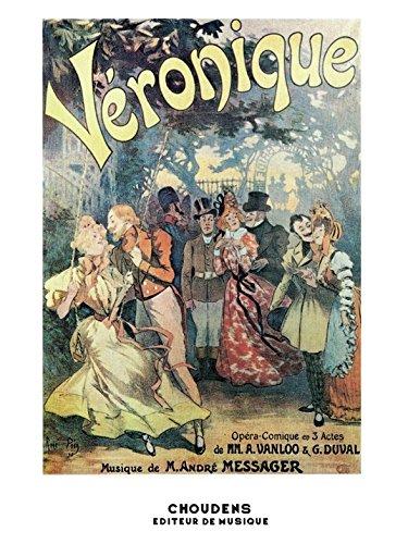 Andre Messager: Veronique (Piano/Voice)