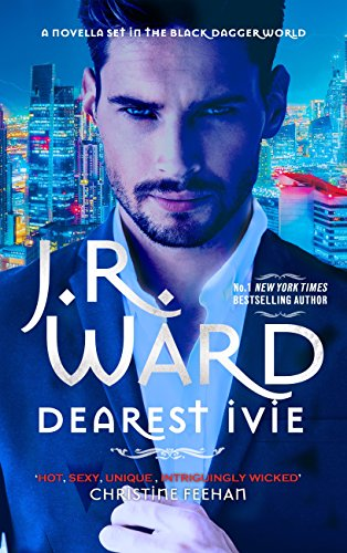 Dearest Ivie: a brand new novella set in the Black Dagger Brotherhood world
