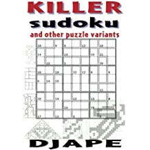 Killer Sudoku and other puzzle variants by DJ Ape (2010-10-26)