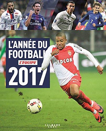 L'Année du football 2017 N45 par L'Equipe