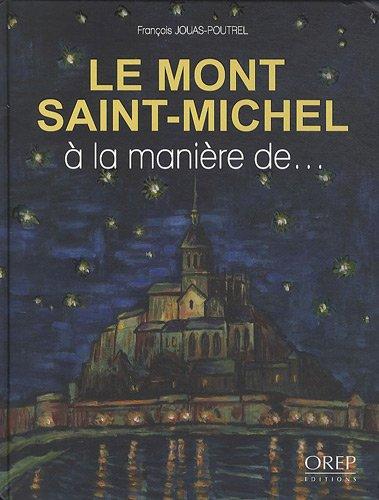 Le Mont-Saint-Michel à la manière de.