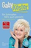Ein Schnupfen hätte auch gereicht: Meine zweite Chance von Gaby Köster (15. November 2012) Taschenbuch -