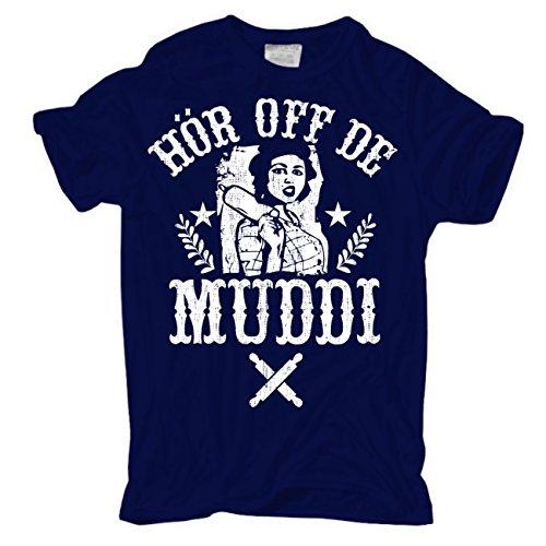 Männer und Herren T-Shirt Hör off de Muddi