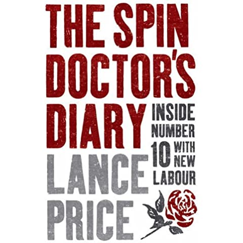 Spin Doctor's Diary by Lance Price (26-Sep-2005) Hardcover