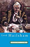 Lord Hailsham - A Life: A Life (First Indian Reprint)