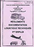 REGLEMENTS DOCUMENTATION LOGISTIQUES TECHNIQUE - 1er EMPLOI....