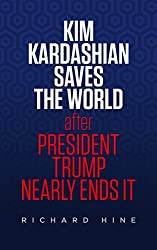 Kim Kardashian Saves The World (After President Trump Nearly Ends It)