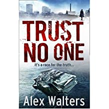 Trust No One by Walters, Alex ( AUTHOR ) Sep-01-2011 Paperback