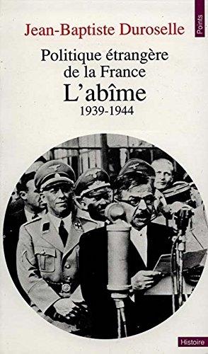Politique étrangère de la France : L'abîme (1939-1944)