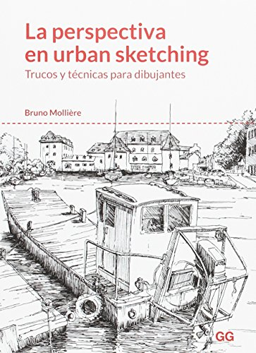 La perspectiva en urban sketching. Trucos y técnicas para dibujantes por Bruno Mollière