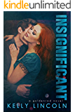 Insignificant (The Goldenrod Series Book 1)