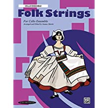 Folk Strings for Ensemble: Cello Ensemble: 0