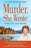 Murder, She Wrote: Hook, Line and Murder (Murder, She Wrote Mystery) by Jessica Fletcher (2016-11-02)