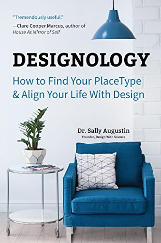Designology: How to Find Your PlaceType and Align Your Life With Design (English Edition)