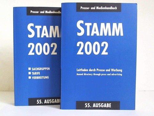 Stamm 2002. Presse und Medienhandbuch. Leitfaden durch Presse und Werbung. Sachgruppen, Tarife, Verbreitung. 2 Bände par Willy (Hrsg.) Stamm