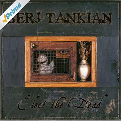 Elect The Dead (Standard Version) [Explicit]