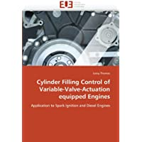 Cylinder Filling Control of Variable-Valve-Actuation equipped Engines: Application to Spark Ignition and Diesel Engines