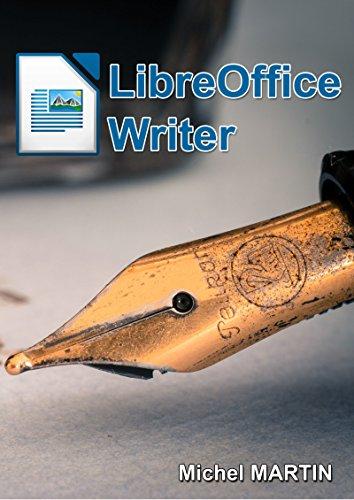 LibreOffice Writer - Michel Martin (2018) sur Bookys