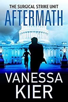 Aftermath: The SSU Book 4 (The Surgical Strike Unit) by [Kier, Vanessa]