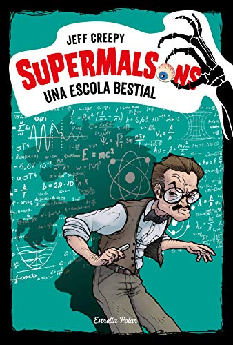 Supermalsons. Una escola bestial (Catalan Edition)