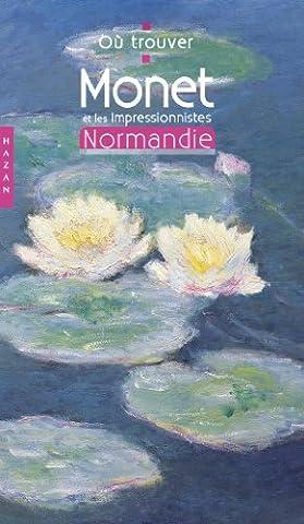 Où trouver Monet et les impressionnistes en Normandie