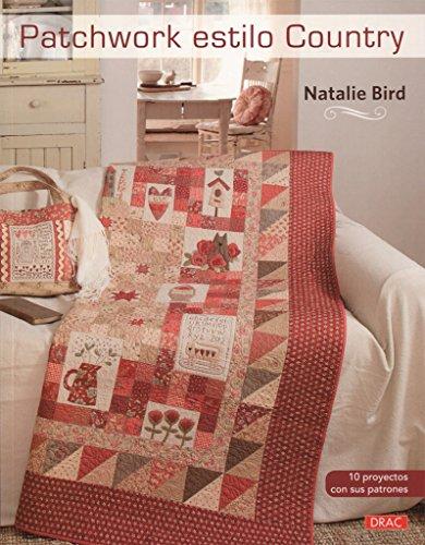 Patchwork estilo Country por Natalie Bird