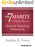 The 7 Habits of Highly Effective Network Marketing Professionals (English Edition)