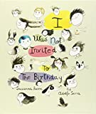 I Was Not Invited To The Birthday (Somos8)