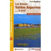 Les basses vallées angevines... à pied : 20 Promenades et randonnées