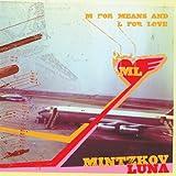 Songtexte von Mintzkov Luna - M for Means and L for Love