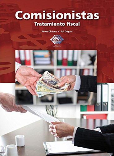 Comisionistas 2016: Tratamiento fiscal por José Pérez Chávez