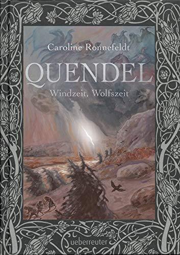 Quendel 2: Windzeit, Wolfszeit