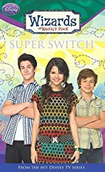 Disney Wizards Fiction: Super Switch! Bk. 8 (Wizards of Waverly Place)