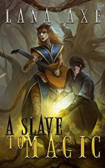 A Slave to Magic (English Edition) di [Axe, Lana]