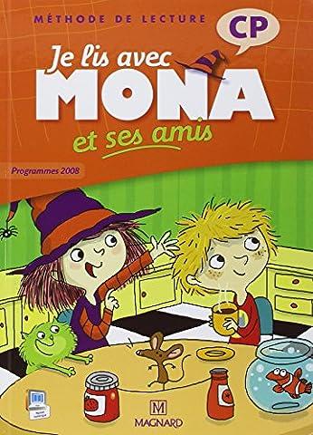 Je lis avec Mona et ses amis CP : Programme