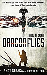 Dragonflies: Shadow of Drones (Book 1 of the Dragonflies Series) (English Edition)