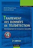 Traitement des données de télédétection - 2e éd. : Environnement et ressources naturelles (Environnement et sécurité)