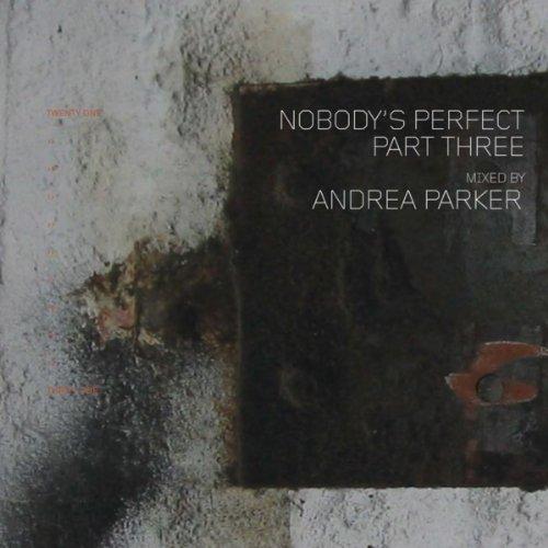 Nobody's Perfect Part Three