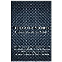 The Flat Earth Bible (English