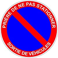 "Akacha No Parking Sticker -""Priere de ne pas Stationner - Sortie de Vehicules"" - Writing in French"
