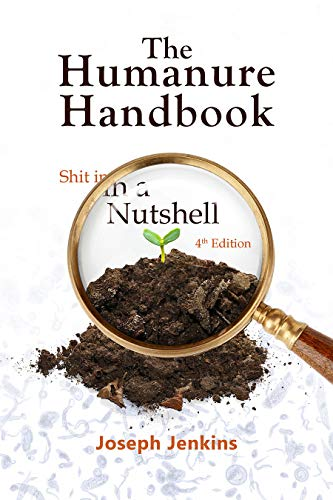 The Humanure Handbook: Shit in a Nutshell