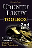 Ubuntu Linux Toolbox: 1000 + Commands for Power Users, 2ed (MISL-WILEY)