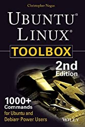 Ubuntu Linux Toolbox: 1000 + Commands for Power Users, 2ed [Paperback] Negus