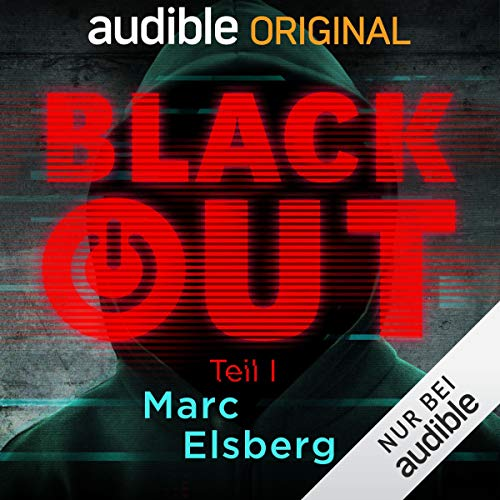 Blackout, Teil 1: Ein Audible Original Hörspiel