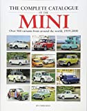 The Complete Catalogue of the Mini: Over 500 Variants from Around the World 1959-2000