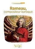 Rameau, Compositeur baroque (Collections du citoyen)