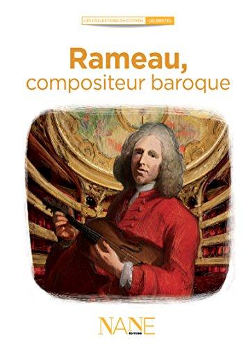 Rameau, Compositeur baroque (Collections du citoyen) par Marina Bellot
