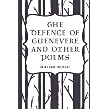 The Defence of Guenevere and Other Poems